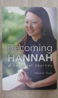Becoming Hannah: A Personal Journey by Hannah Yeoh
