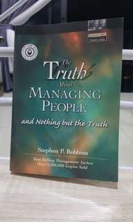 The Truth about Managing People and Nothing but the Truth by Stephen P. Robbins