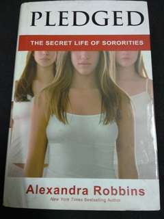Alexandra Robbins - Pledged: The Secret Life of Sororities #50Under