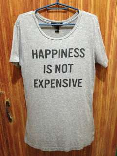 Forever 21 Happiness is not expensive shirt