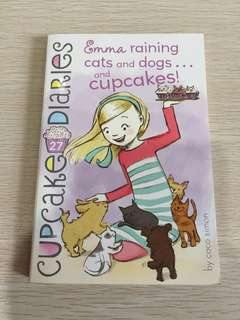 Cupcake diary Emma raining cats and dogs and cupcakes book 27