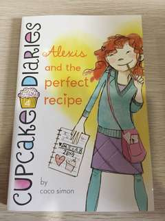 Cupcake diary Alexis and the perfect recipe