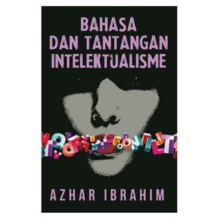 Bahasa dan Tantangan Intelektualisme