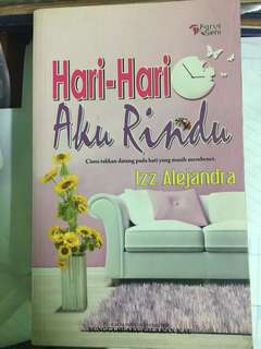 Novel 'Hari-hari Aku Rindu'