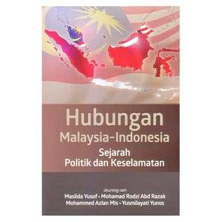 Hubungan Malaysia-Indonesia: Sejarah Politik dan Keselamatan