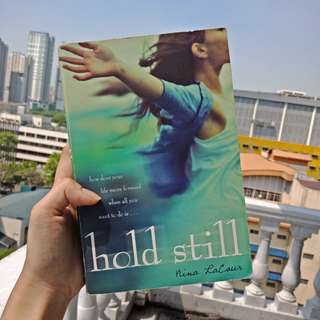 Hold Still by Nina Lacour