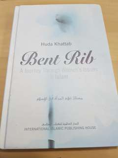 Bent Rib - A Journey Through Women's Issues in Islam By Huda Khattab