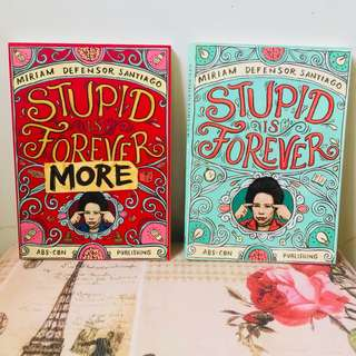 Stupid is Forever and Stupid is ForeverMore