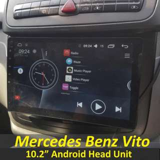 Mercedes Benz Vito 10.2 Inch Android Head Unit