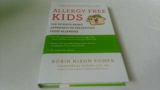 Brand new Hardcover copy, Allergy-Free Kids: The Science-Based Approach Preventing Food Allergies by Robin Nixon Pompa