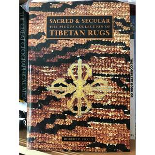 Sacred & Secular: The Piccus Collection of Tibetan Rugs (2011)