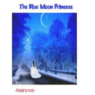 Ebook The Blue Moon Princess - Aranove