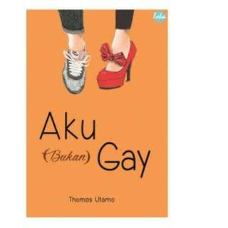 Ebook Aku (Bukan) Gay - Thomas Utomo