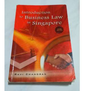 Introduction To Business Law In Singapore (by Ravi Chandran)