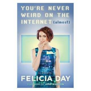 E-book English Book - You're Never Weird on the Internet Almost A Memoir - Felicia Day