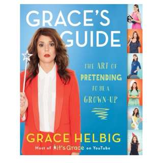 E-book English Book - Grace's Guide: The Art of Pretending to Be a Grown-up by Grace Helbig