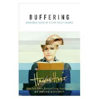 E-book English Book - Buffering Unshared Tales of a Life Fully Loaded by Hannah Hart