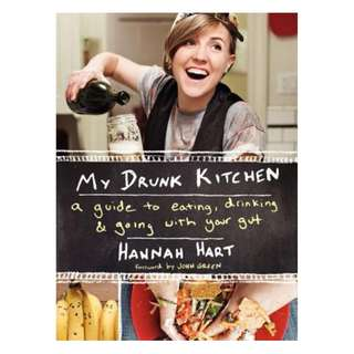 E-book English Book - My Drunk Kitchen A Guide to Eating, Drinking, and Going with Your Gut by Hannah Hart
