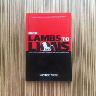 From Lambs to Lions: Personal Branding & Image Management Suzenne Zheng