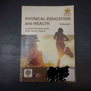 Physical Education and Health Volume 1 for Senior High School