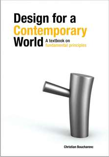 Design for a contemporary world- fundamental principles- Christian Boucharenc