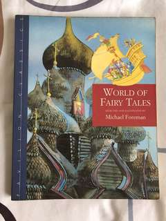 World of Fairy Tales by Michael Foreman