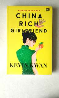 China Rich Girl Friend - Kevin Kwan