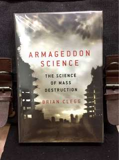 《New Book Condition + Hardcover Edition + Examine The Real Mad Science At Work Today》Brian Clegg - ARMAGEDDON SCIENCE : The Science of Mass Destruction