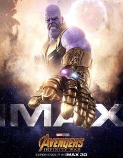 A Pair Of Avengers: Infinity War IMAX 3D Tickets