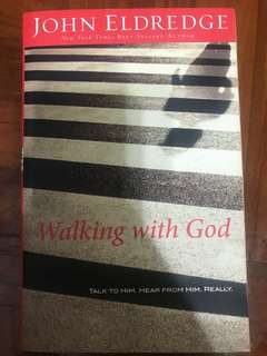 Walking with God, John Eldredge