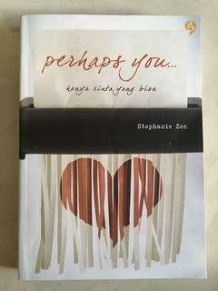 Perhaps You - Stephanie Zen (bukan Sitta Karina)