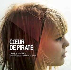 arthcd Cœur COEUR DE PIRATE Comme Des Enfants CD Single