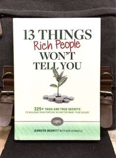 # Highly Recommended《Bran-New Hardcover  + Hundreds Of Secrets From Rich On How To Make Financial Freedom A Reality》Jennifer Merritt - 13 THINGS RICH PEOPLE WON'T TELL YOU : 325+ Tried and True Secrets to Building Your Fortune No Matter What Your Salary