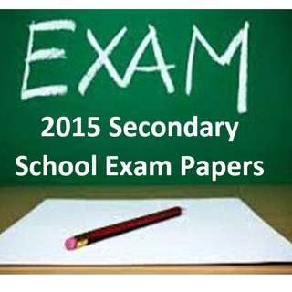 CHEAPEST! 2015 Secondary Sch Papers