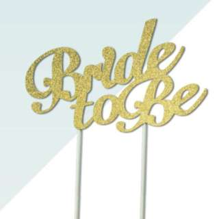 Bride To Be Script Font Gold Glitters Cake Topper