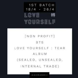[NON PROFIT] BTS LOVE YOURSELF: TEAR MY GO 1ST BATCH