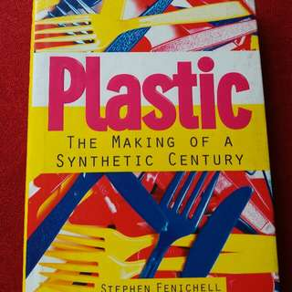 HARD BOUND BOOK : Title 🚩Plastic The Making of a Synthetic Century
