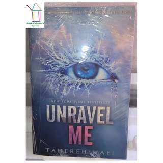 Unravel Me by Tajereh Mafi