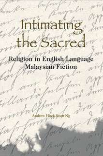 Intimating the Sacred (Andrew Hock Soon Ng)
