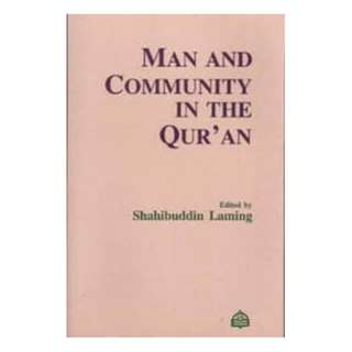 Man & Community in The Qur'an
