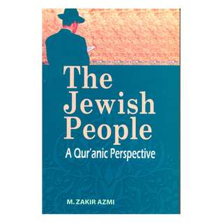 The Jewish People: A Qur'anic Perspectice
