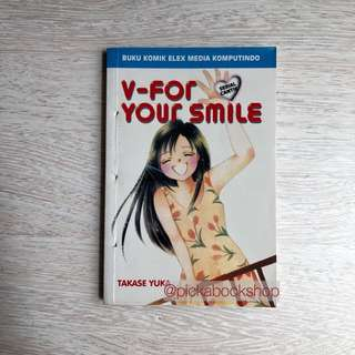 Komik Elex Serial Cantik One Shot - V for your smile - Yuka Takase