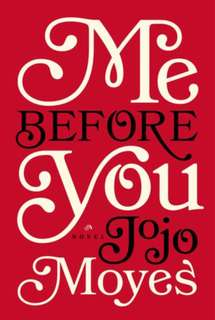 Me Before You series (Jojo Moyes)