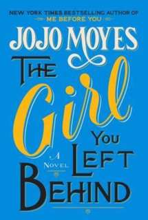 The Girl You Left Behind (Jojo Moyes)
