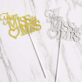 From MISS to MRS Glitters Cake Topper