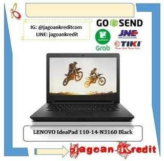 Lenovo IdeaPad 110-14-N3160 Black Cash dan Kredit Tanpa Kartu Kredit