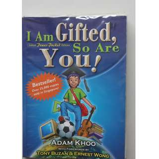 I Am Gifted, So Are You       Author : Adam Khoo