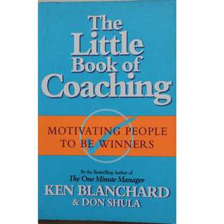 English book : The Little Book of Coaching Author : Ken Blanchard & Don Shula