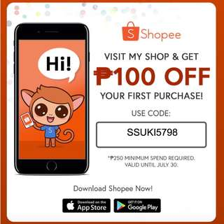 Get P100 OFF on your first purchase on Shopee! Use code SSUKI5798