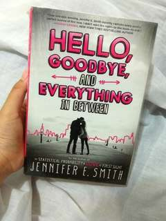 Hello Goodbye and Everything in Between by Jennifer E.Smith